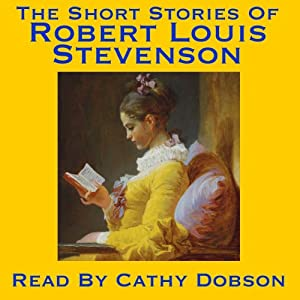 The Short Stories of Robert Louis Stevenson Hörbuch