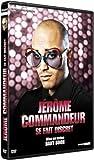 echange, troc Jérôme Commandeur se fait discret