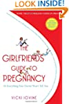The Girlfriends' Guide to Pregnancy:...