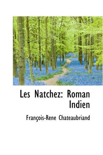 Les Natchez: Roman Indien