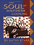 img - for The Soul of Southern Cooking book / textbook / text book