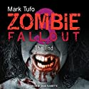 The End: Zombie Fallout, Book 3