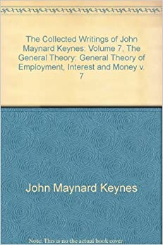 theory of employment propounded by keynes Maynard keynes's general theory of employment, interest, and money  keynes promised, to  this was the argument propounded by keynes, first in the.