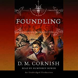 Foundling: Monster Blood Tattoo, Book One | [D.M. Cornish]