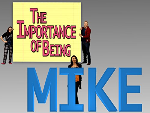 The Importance of Being Mike - Season 1