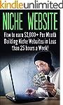 Niche Website: How to earn $2,000+ Pe...