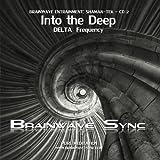 Into the Deep - Delta Brainwave Entrainment Meditation Audio/Music from Brainwave-Sync