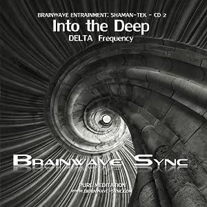 Into the Deep - Brainwave-Sync