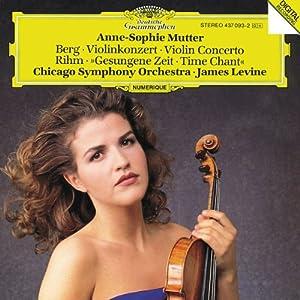 Berg : Concerto pour violon -  Rihm : le Temps chanté