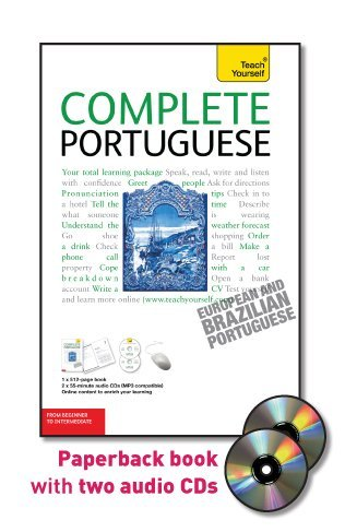 Complete Portuguese with Two Audio CDs: A Teach Yourself...