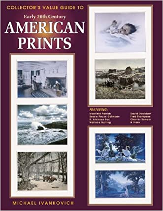 Collectors Guide to Early Twentieth Century American Prints