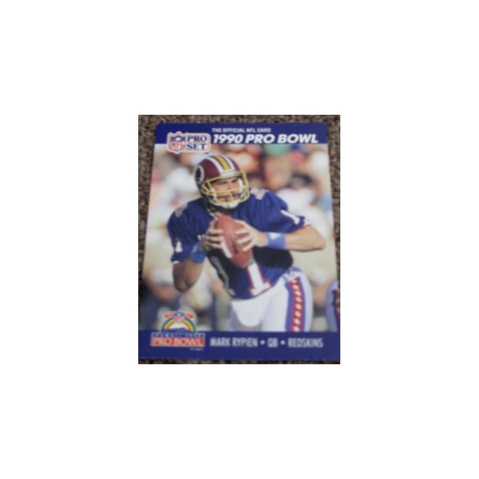 1990 Pro Set Mark Rypien # 412 NFL Football Pro Bowl Card