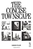img - for Concise Townscape by Gordon Cullen (1995-03-10) book / textbook / text book