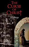 The Curse of Christ (English Edition)