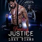 Finding Justice: Justice Series, Book 2 Hörbuch von Lexy Timms Gesprochen von: Hannah Pralle
