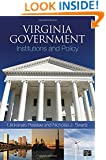 Virginia Government: Institutions and Policy
