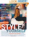 Style Yourself: Inspired Advice From...