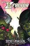 X-Factor Volume 6: Secret Invasion TPB (Graphic Novel Pb)
