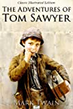 img - for The Adventures of Tom Sawyer (Classic Illustrated Edition) book / textbook / text book