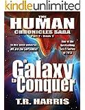 A Galaxy To Conquer: (The Human Chronicles Saga Book #8 (English Edition)