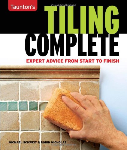 Tiling Complete - Taunton Press - RC-T070864 - ISBN: 1561588121 - ISBN-13: 9781561588121