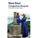 Composition fran�aise: Retour sur une enfance bretonnepar Mona Ozouf