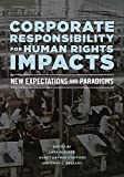 img - for Corporate Responsibility for Human Rights Impacts: New Expectations and Paradigms book / textbook / text book