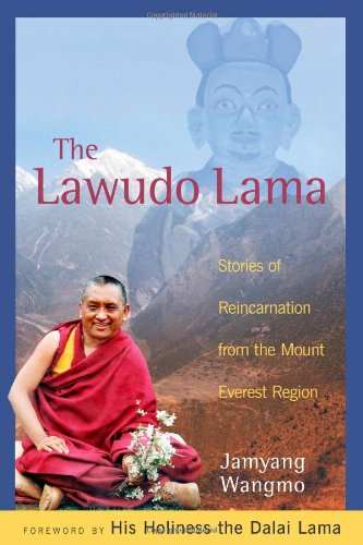 The Lawudo Lama: Stories of Reincarnation from the Mount Everest Region, by Jamyang Wangmo