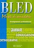 echange, troc Daniel Berlion, Michel Dezobry - Bled : Mise à niveau enseignement professionnel