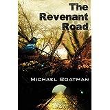 The Revenant Road ~ Michael Boatman