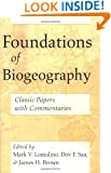 Foundations of Biogeography: Classic Papers with Commentaries