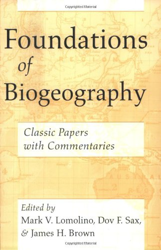 Foundations of Biogeography: Classic Papers with...