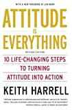 Image of Attitude is Everything Rev Ed: 10 Life-Changing Steps to Turning Attitude into Action