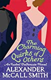 The Charming Quirks Of Others: 7 (Isabel Dalhousie Novels)