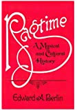 Ragtime: A Musical and Cultural History
