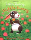Little Bunny, Biddle Bunny (0439543347) by Kirk, David
