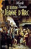 echange, troc Mark Twain - Le Roman de Jeanne d'Arc