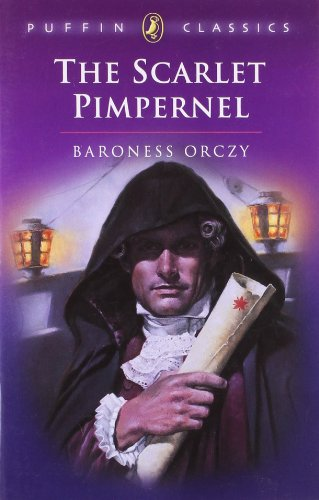 The Scarlet Pimpernel (Puffin Classics)