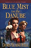 Blue Mist on the Danube (Sagas of a Kindred Heart, Book 1)