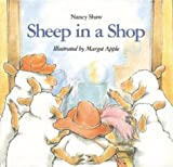 Sheep in a Shop (Sandpiper Book) (0395706726) by Shaw, Nancy E.