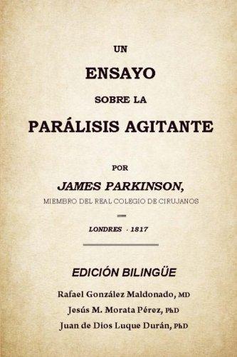 Un ensayo sobre la parálisis agitante: (edición bilingüe)