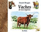 echange, troc Daniel Brugès - Vaches de nos régions