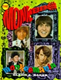 Monkeemania: The True Story of the Monkees (0859650901) by Glen A. Baker