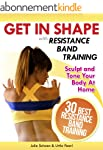 Get In Shape With Resistance Band Tra...