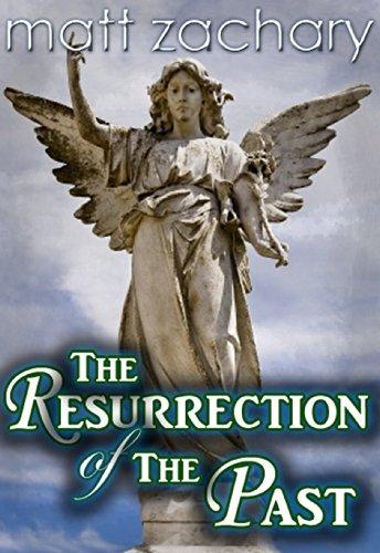 Matt Zachary - The Resurrection of the Past (The Billionaire Bachelor Series Book 3) (English Edition)