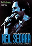 img - for Neil Sedaka Rock 'n' roll Survivor: The inside story of his incredible comeback by Podolsky, Rich (2013) Paperback book / textbook / text book
