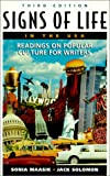 Signs of Life in the USA: Readings on Popular Culture for Writers (0312259255) by Maasik, Sonia