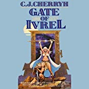 Gate of Ivrel: Morgaine, Book 1 | [C.J. Cherryh]