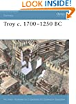 Troy c. 1700-1250 BC