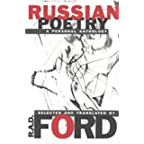 Russian Poetry: A Personal Anthology ~ Robert A.D. Ford